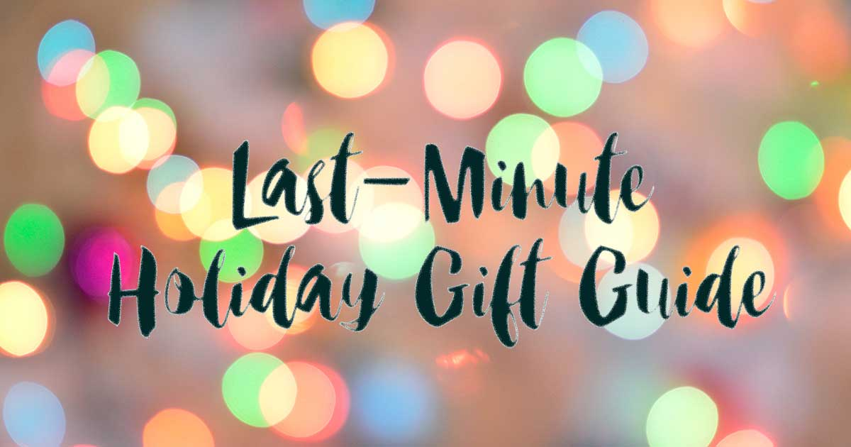 last-minute holiday gifts
